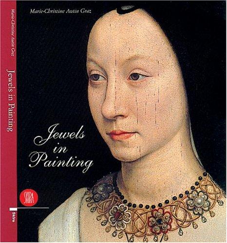 Jewels in Painting: Marie Christine Autin Graz