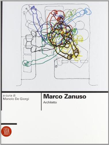Marco Zanuso. Architetto. Ediz. illustrata