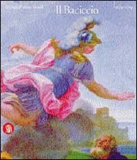 Giovan Battista Gaulli, Il BAciccio (1639-1709): MArizio FAgiol dell'arco.Dieter
