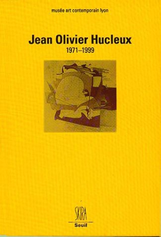 JEAN OLIVIER HUCLEUX 1971-1999: Collectif
