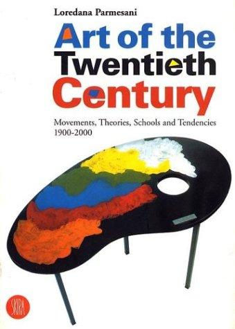 9788881186525: Art of the Twentieth Century: Movements, Theories, Schools, and Trends 1900-2000