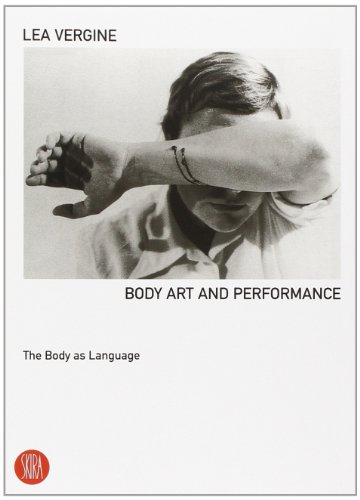 9788881186532: Body art e storie simili. Il corpo come linguaggio. Ediz. inglese: The Body as Language (Skira paperbacks)
