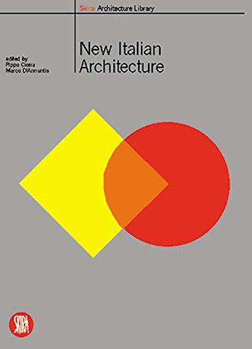 9788881186549: New Italian Architecture: Italian Landscapes Between Architecture and Photography (Skira Library of Architecture)