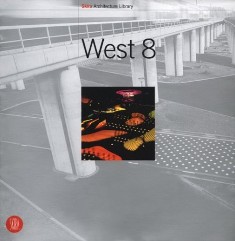 9788881186594: West 8 (Skira Architecture Library)