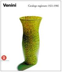 Venini catalogo ragionato 1921-1986: Venini Diaz de