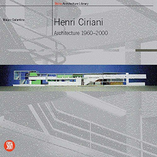 9788881187027: Henri Ciriani: Architecture 1960-2000 (Skira Library of Architecture)