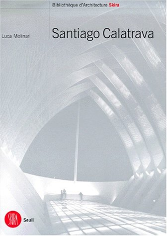9788881187058: Calatrava Santiago. Ediz. francese (Biblioteca di architettura)