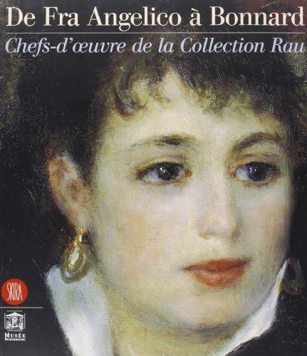 De Fra Angelico a Bonnard : Chefs-d'oeuvre: Françoise Kunzi, Marc