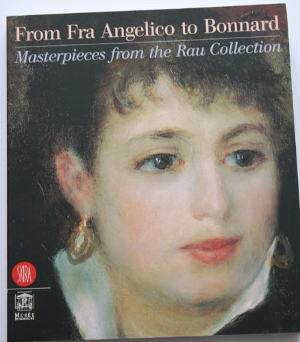 9788881188017: From Fra Angelico to Bonnard Masterpieces from the Rau Collection
