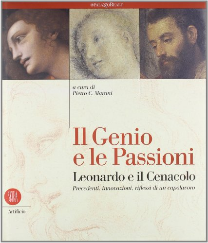 Il Genio e Le Passioni.Leonardo e Il: Marani Pietro C.