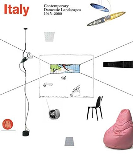 Italy. Contemporary Domestic Landscapes 1945-2000