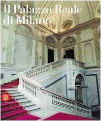 Il Palazzo Reale Di Milano: Enrico Colle e