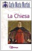 La Chiesa. Una, santa, cattolica e apostolica (8881232448) by Carlo M. Martini
