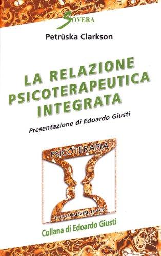 La relazione psicoterapeutica integrata (8881240270) by [???]