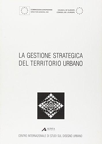 La gestione strategica del territorio urbano.