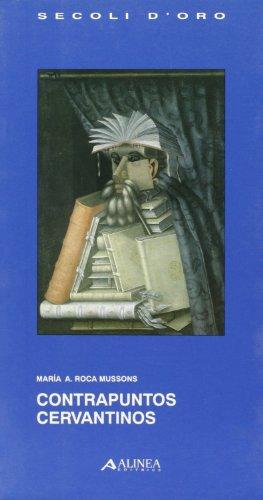 9788881251476: Contrapuntos cervantinos (Secoli d'oro) (Spanish Edition)