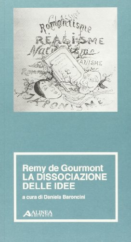 La dissociazione delle idee: Remy de Gourmont