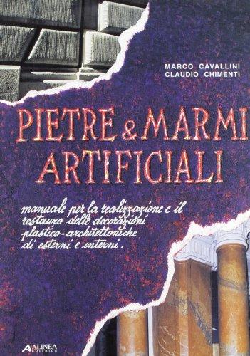 Pietre e marmi artificiali. Manuale per la: Cavallini,Marco. Chimenti,Claudio.