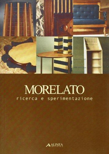 Morelato: ricerca e sperimentazione.: La Pietra,Ugo. (a cura di).