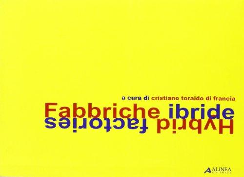 9788881255993: Fabbriche ibride