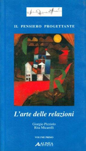 9788881256365: L'arte delle relazioni
