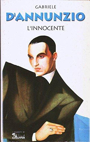 L'INNOCENTE: D'ANNUNZIO, GABRIELE