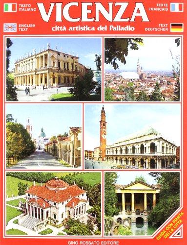 Vicenza. Citt? artistica del Palladio. Guida souvenir con pianta della citt?. Ediz. multilingue: n/...