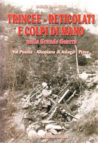 Trincee-reticolati e colpi di mano nella grande: Basilio Di Martino