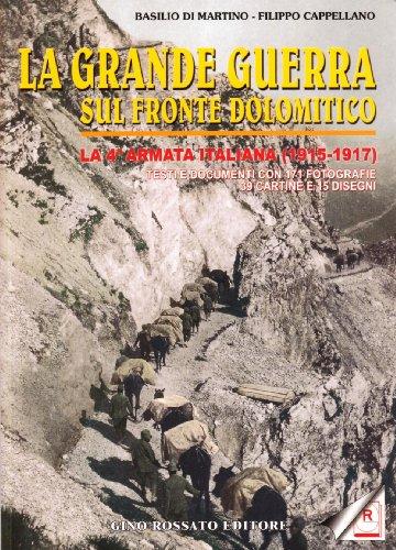 La Grande Guerra sul fronte dolomitico (Paperback): Filippo Cappellano, Basilio