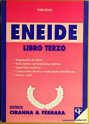 9788881440382: Eneide. Libro 3º (Traduzioni interlineari dal latino)