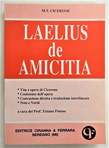 9788881442164: Laelius. De amicitia (Traduzioni interlineari dal latino)