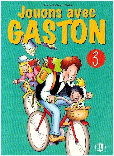 9788881482245: Jouons avec Gaston. Per la Scuola elementare: 3 (Libri per le vacanze)