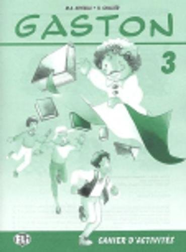 9788881483495: Gaston. Cahier d'activité. Per la 5ª classe elementare (Corso di francese per la scuola primaria)