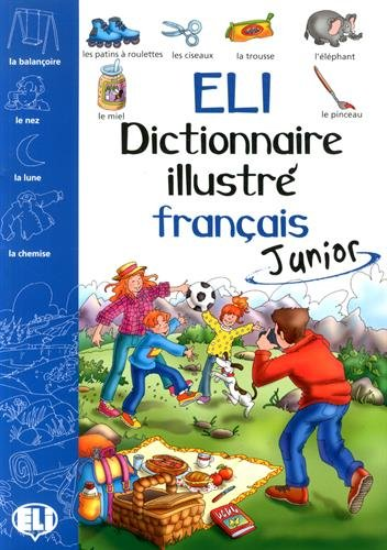 Eli Dictionnaire Illustre Francais Junior: Joy Olivier and