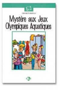 Mystere aux Jeux Olympiques Aquatiques (Emc French Readers Level 1) (French Edition) (9788881484546) by Maureen Simpson