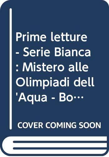 9788881484577: Mistero alle Olimpiadi dell'acqua. Con audiocassetta (Serie bianca. Le letture ELI)
