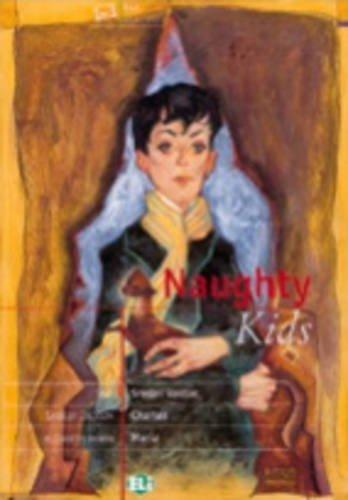 Naughty Kids - Book & Cassette (8881484684) by Jackson, Shirley; Bowen, Elizabeth; Bradbury, Ray