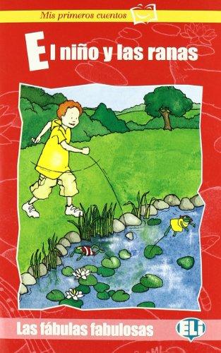 9788881487967: Mis Primeros Cuentos - LAS Fabulas Fabulosas: El Nino Y LAS Ranas - Book & CD (Spanish Edition)