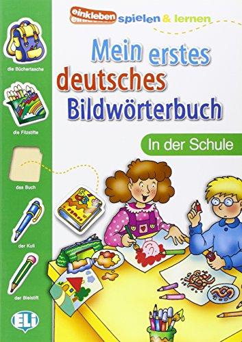 9788881488339: MEIN ERSTES DEUTSCHES BILDWORTBUCH - In der Schule (Einkleben spielen & lernen)
