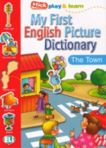 9788881488360: My First English Picture Dictionary: The Town