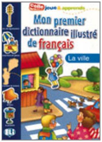 9788881488377: LA Ville: Mon Premier Dictionnaire (French Edition)
