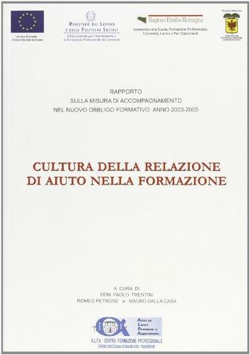 Cultura della relazione di aiuto nella formazione: Paolo Trentini, Romeo