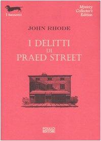 I delitti di Praed Street (8881541602) by John Rhode