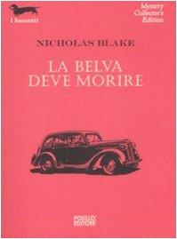 La belva deve morire (8881541696) by Nicholas Blake