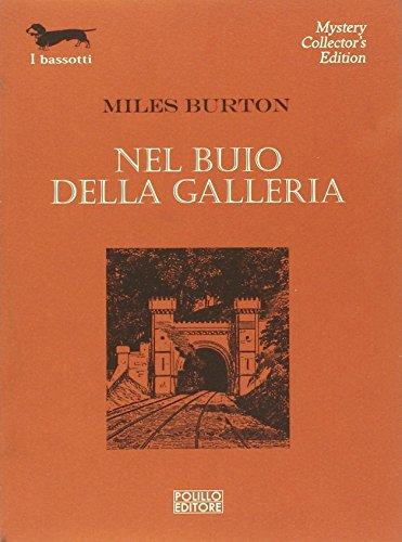 Nel buio della galleria (9788881543670) by Burton, Miles