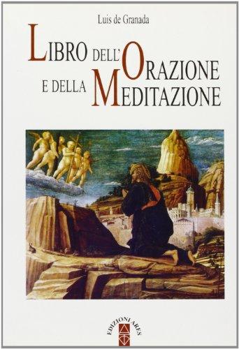 9788881551477: Libro dell'orazione e della meditazione