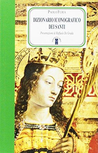 9788881552320: Dizionario iconografico dei santi