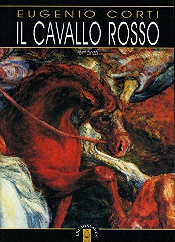 9788881552351: Il cavallo rosso