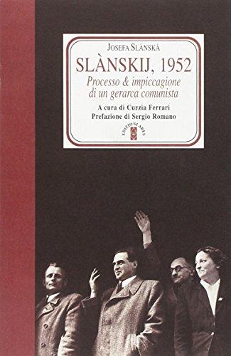 Slànskij, 1952: Josefa Slànskà
