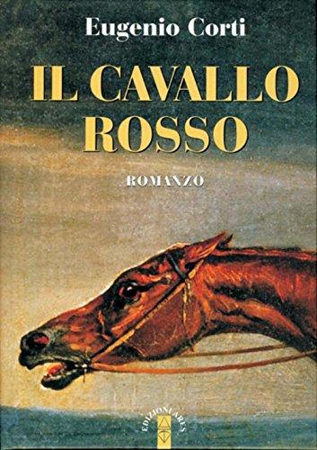 9788881554782: Il cavallo rosso